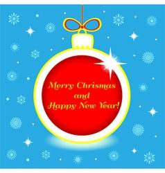 Christmas ball with greeting vector image