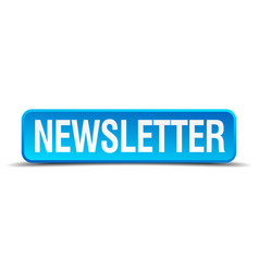 newsletter blue 3d realistic square isolated vector image