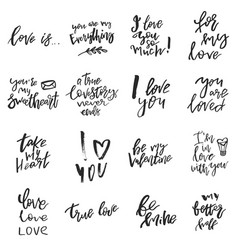 set of valentines day romantic handwritten quotes vector image vector image