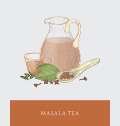 Glass jug cup of masala chai or traditional vector