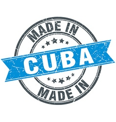 Made in cuba blue round vintage stamp vector