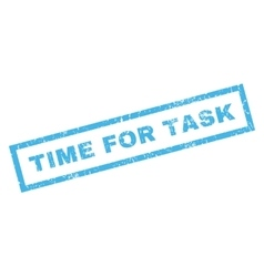 Time for task rubber stamp vector