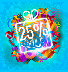 abstract bright giftboxes and 25 percent sale neon vector image vector image