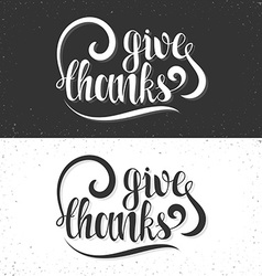Give thanks phrase calligraphy gift handmade vector