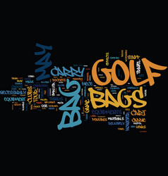 Golf bags what to choose text background word vector