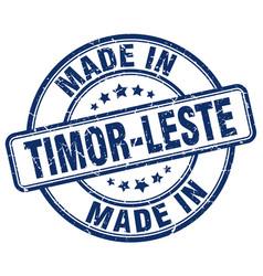 made in timor-leste blue grunge round stamp vector image vector image