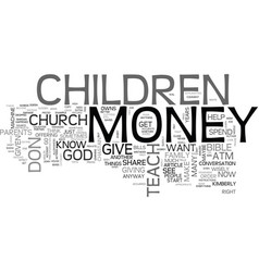 what do you teach your children about money text vector image