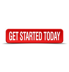 Get started today red 3d square button on white vector