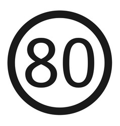 Maximum speed limit 80 sign line icon vector