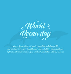 World ocean day on blue background vector