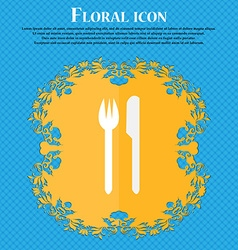 Eat sign icon cutlery symbol fork and knife floral vector