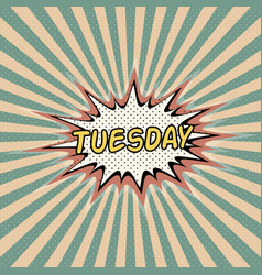 Tuesday day week comic sound vector