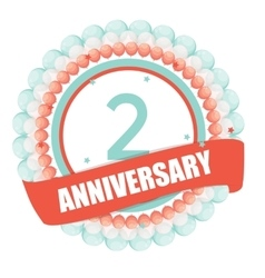 Cute template 2 years anniversary with balloons vector