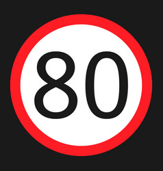 Maximum speed limit 80 sign flat icon vector