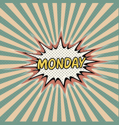 monday day week comic sound vector image vector image