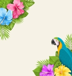 Summer Exotic Background with Parrot Ara Hibiscus vector image