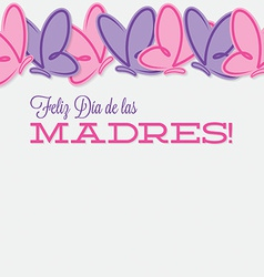 Spanish line of butterflies mothers day card in vector