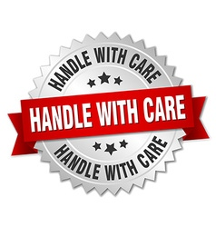 Handle with care 3d silver badge with red ribbon vector