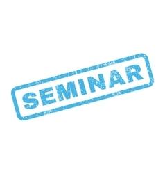 Seminar rubber stamp vector