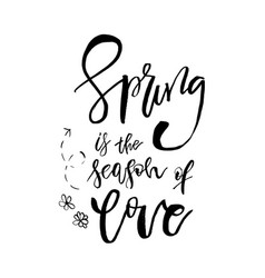 Spring is the season of love - hand drawn vector