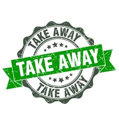 Take away stamp sign seal vector