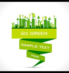 green city building or go green or save earth vector image vector image
