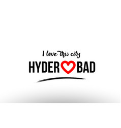 Hyderabad city name love heart visit tourism logo vector