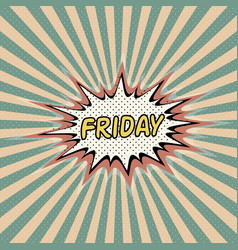 Friday day week comic sound effect vector