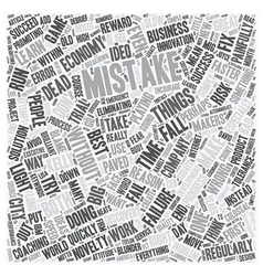 How To Make Mistakes text background wordcloud vector image vector image
