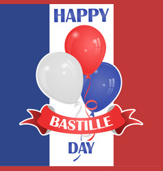 Happy bastille day july 14 viva france s vector