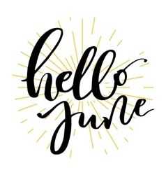 Hello june lettering print vector