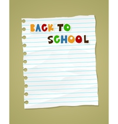 Back to school on wrinkled lined paper eps 10 vector