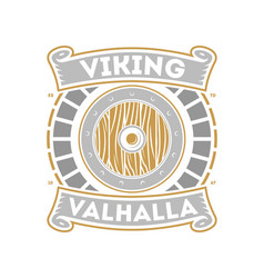 Viking valhalla isolated label with war shield vector
