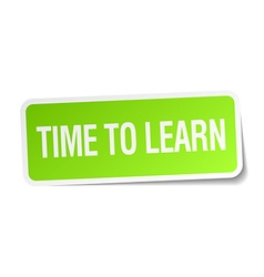 Time to learn green square sticker on white vector