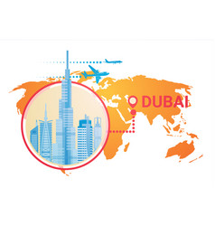 Dubai skyline panorama over world map modern vector