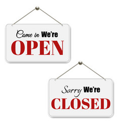 Open and closed signs set vector