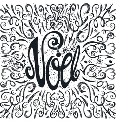 Noel christmas in frenchhandwriting decorblack vector