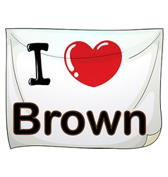 A banner showing the love of brown vector