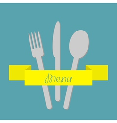 Fork spoon and knife yellow ribbon Menu Flat vector image vector image
