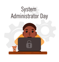 day of the system administrator cartoon funny vector image vector image
