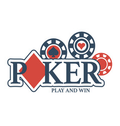 play and win in poker promotional emblem with vector image vector image