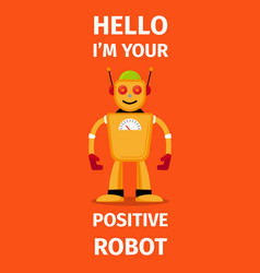 positive robot orange poster vector image