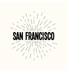 Hand drawn sunburst - san francisco vector