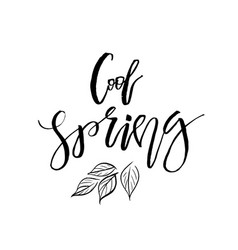 Cool spring - hand drawn inspiration quote vector