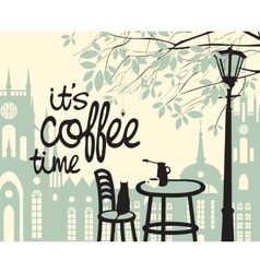 is the coffee time vector image vector image
