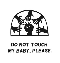 prohibition signs do not touch my baby vector image vector image