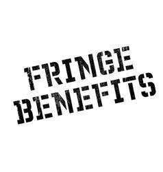 Fringe benefits rubber stamp vector