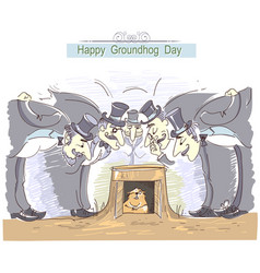 Happy groundhog day with group of men in cylinder vector