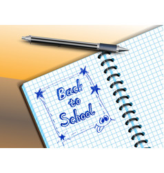 Back to school drawing in notebooke vector