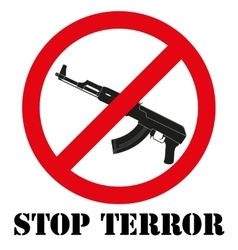 Sign with gun and symbol stop terrorism vector